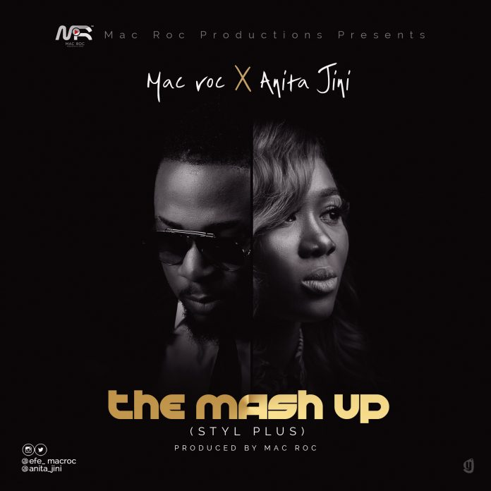 Mac Roc x Anita Jini - The Mash Up (Styl Plus)