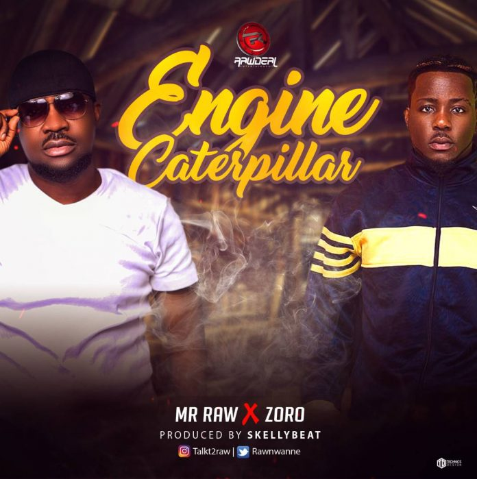 Mr Raw ft. Zoro - Engine Caterpillar