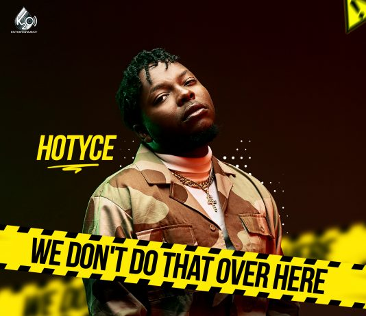Hotyce - We Don't Do That Over Here