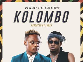 DJ Blinky - Kolombo Ft. King Perryy