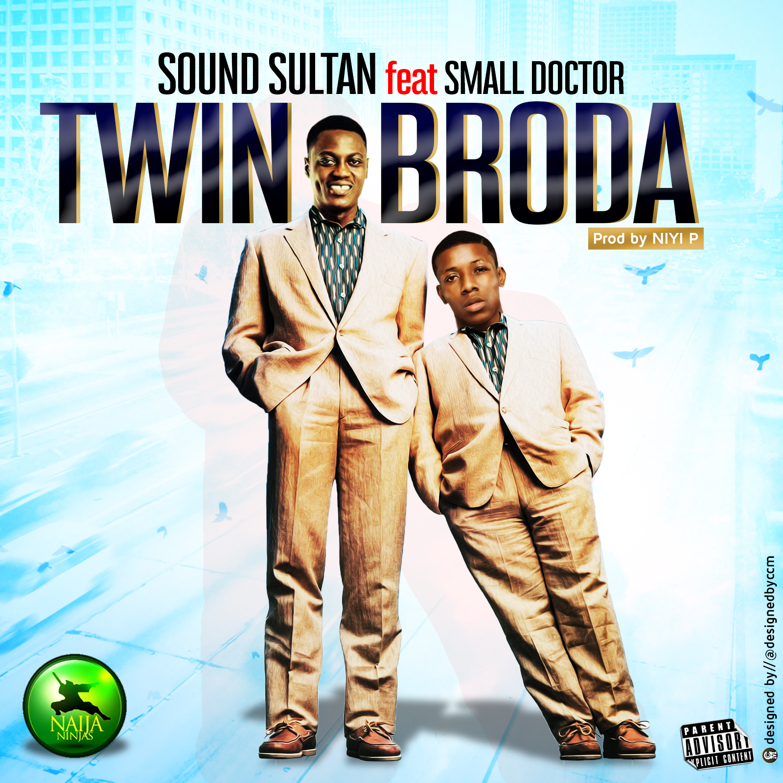 Sound Sultan - Twin Brother Ft  Small Doctor | Jaguda com