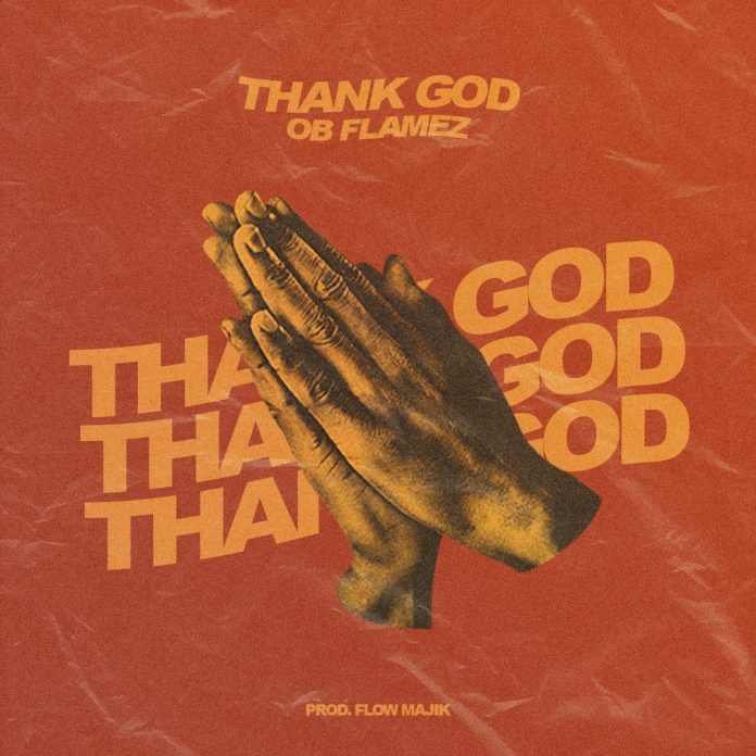 OB Flamez - Thank God