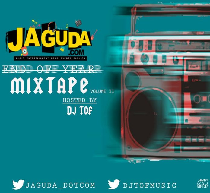JAGUDA End Of The Year Mixtape Vol. 2 Hosted By DJ TOF