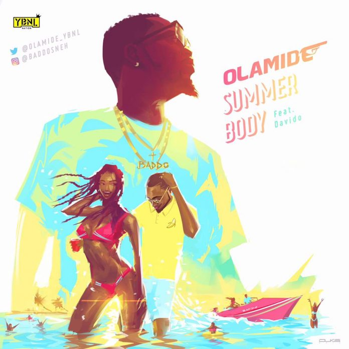 WORLD Olamide Ft. Davido - Summer Body