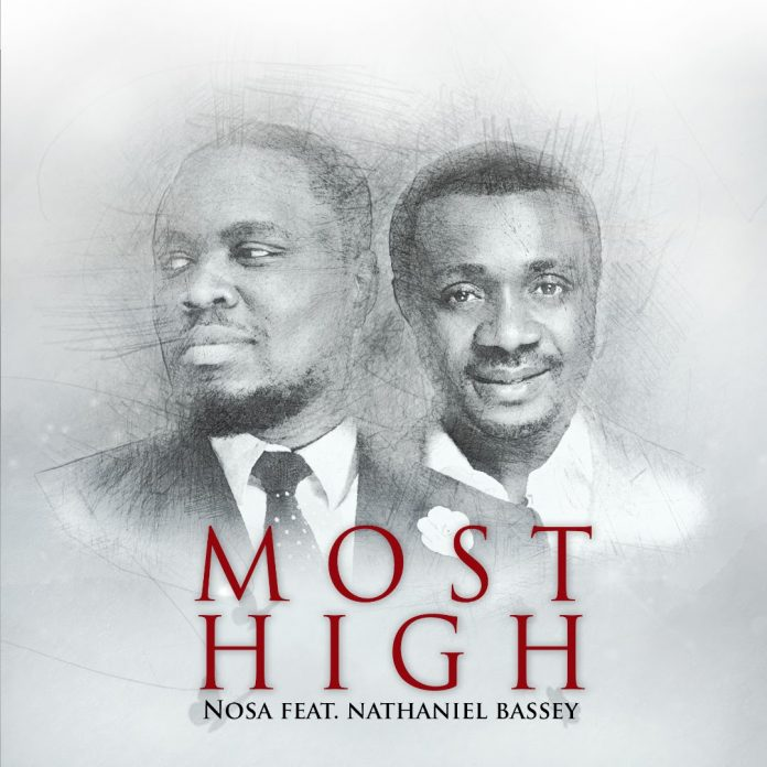 Most High by Nosa and Nathaniel Bassey