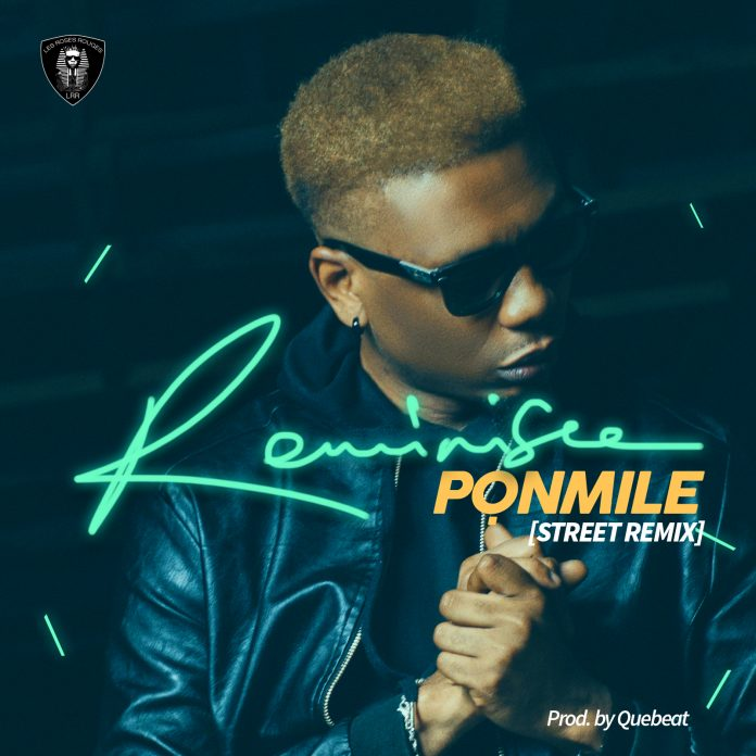 Image result for Reminisce – Ponmile (Street Remix)