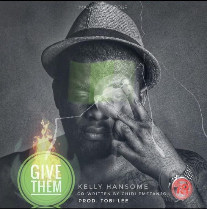 Kelly Handsome - Give Them