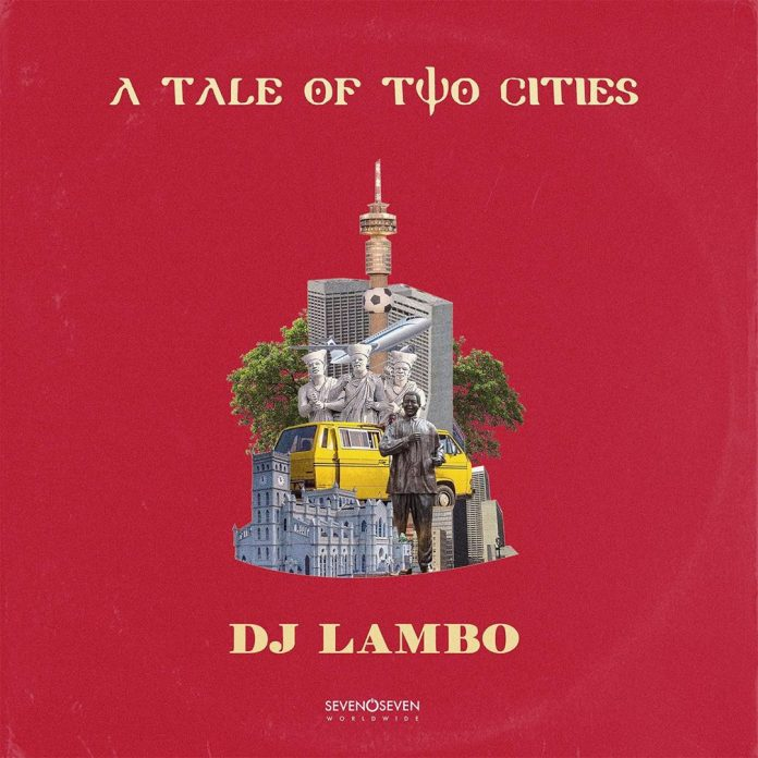 Dj Lambo A tale of two cities