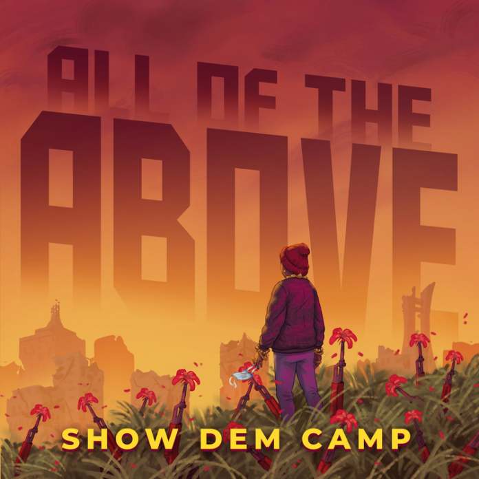 ShowDemCamp - All The Above